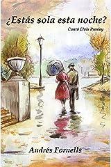 ¿Estás sola esta noche?: Cantó Elvis Presley (Spanish Edition) Kindle Edition