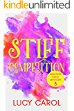 Stiff Competition (Madison Cruz Book 3)