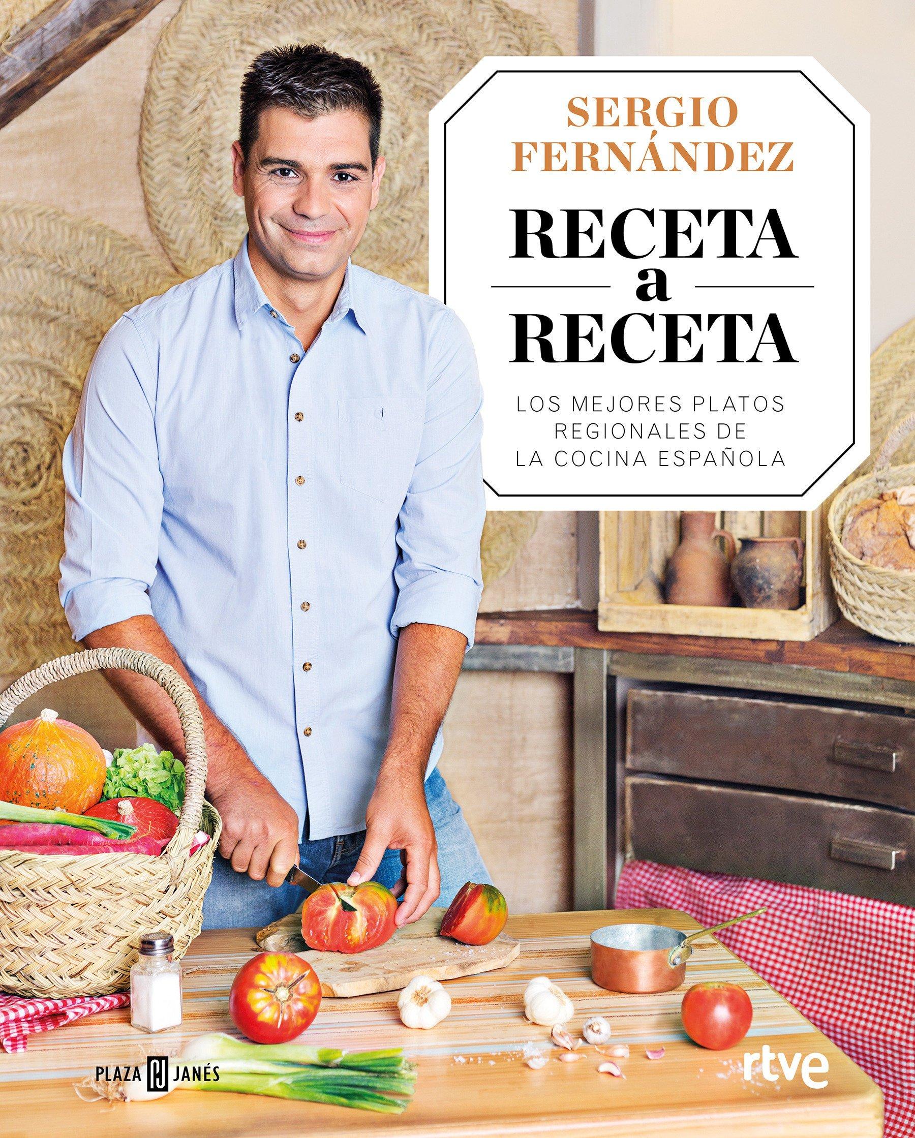 Receta a Receta: Los mejores platos regionales de la cocina española Obras diversas: Amazon.es: Fernández, Sergio: Libros