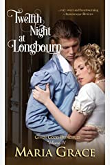 Twelfth Night at Longbourn: A Pride and Prejudice Variation (Given Good Principles Book 4) Kindle Edition