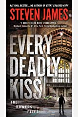 Every Deadly Kiss (The Bowers Files Book 10) Kindle Edition