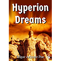 Hyperion Dreams (Hyperion Dreams of Artificial Intelligence, Virtual Reality, and the Singularity Book 1)