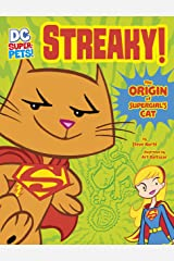 Streaky: The Origin of Supergirl's Cat (DC Super-Pets Origin Stories) Kindle Edition