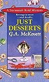 Just Desserts (A Savannah Reid Mystery Book 1)