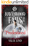 Predestined (Havenwood Falls High Book 26)