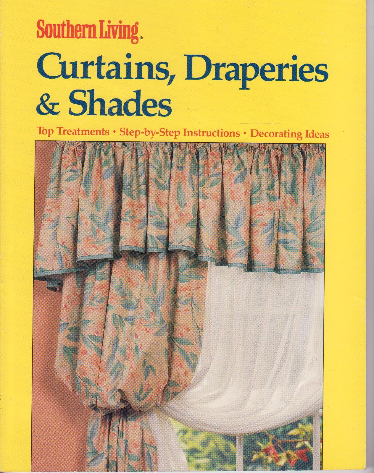 Curtains, Draperies And Shades (Southern Living Home Improvement Series): Southern  Living, Christine Barnes: 9780376090485: Amazon.com: Books
