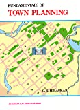 Fundamentals of Town Planning (2018-2019) Session by G.K. Hiraskar
