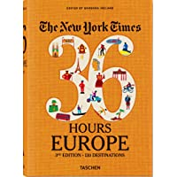 NYT. 36 Hours. Europe. 3rd Edition (inglés) [Idioma Inglés]
