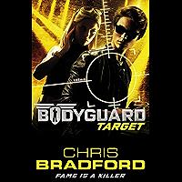 Bodyguard: Target (Book 4) (English Edition)