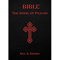 Bible: The Book of Psalms (Annotated) (English Edition)