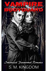 Vampire Bodyguard: A Tale of Two Monsters: Interracial Paranormal Romance BWWM, Dragon Werewolf Collection, Zombie Hunter Occult Chronicles (Supernatural Vampire Romance Series Book 1) Kindle Edition
