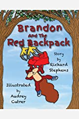 Brandon and the Red Backpack Kindle Edition