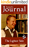 The Lighter Side: Fennel's Journal No. 10