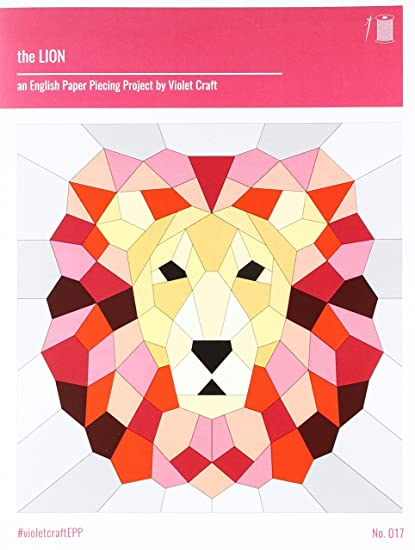 Amazon Com Violet Craft The Lion English Paper Piecing Pattern