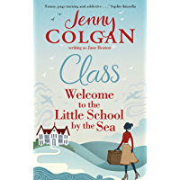 Class: Welcome to the Little School by the Sea (Maggie Adair Book 1) (English Edition)