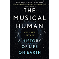 The Musical Human: A History of Life on Earth - A Radio 4 Book of the Week (English Edition)