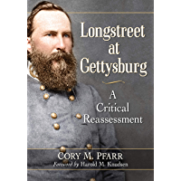 Longstreet at Gettysburg: A Critical Reassessment