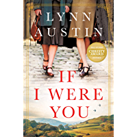If I Were You: A Novel: A Gripping Christian Historical Fiction Story of Friendship and Survival Set in London During WWII and Post-War America