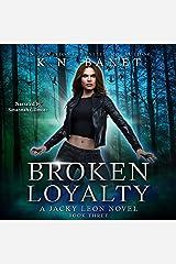 Broken Loyalty: Jacky Leon, Book 3 Audible Audiobook