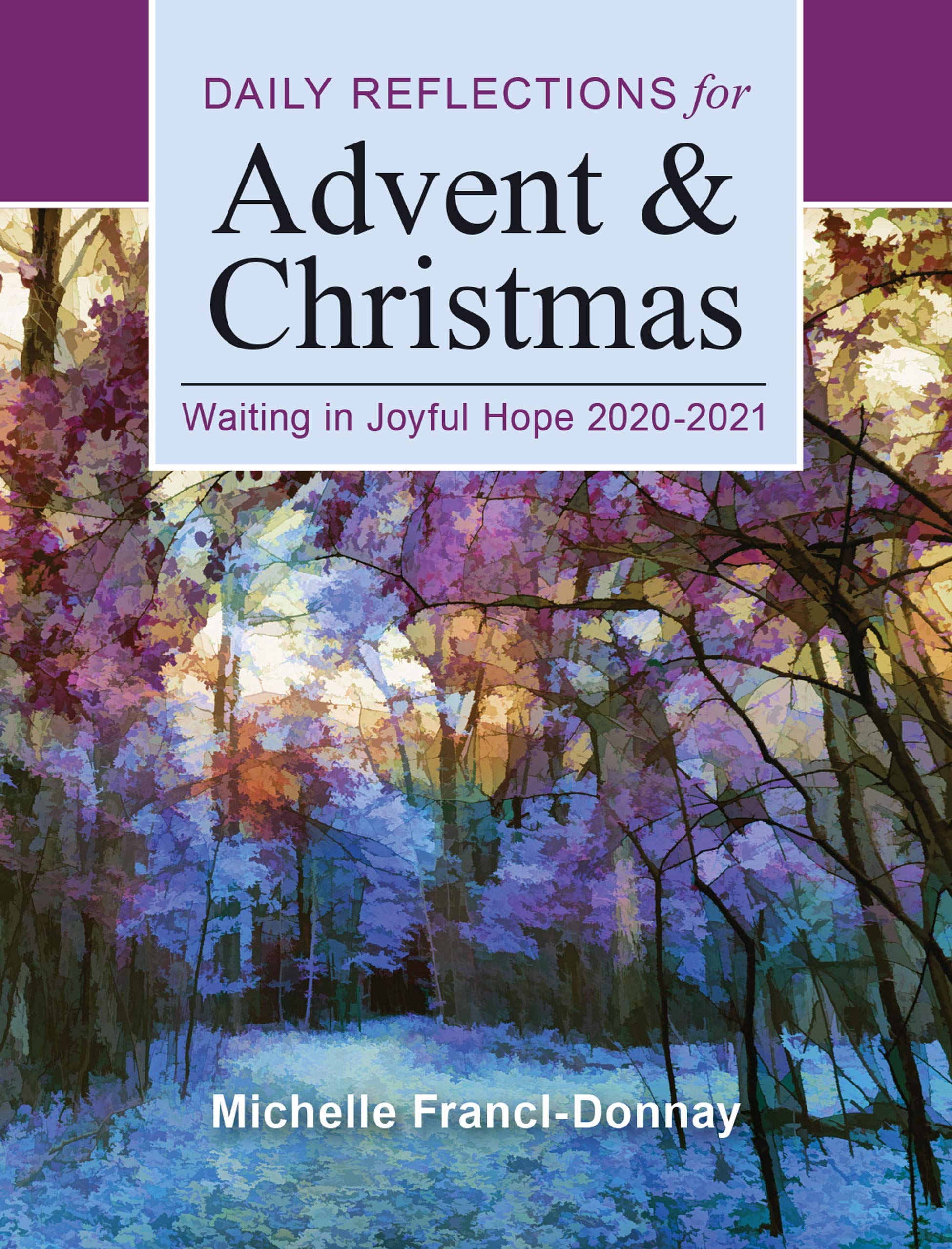 Christmas Reflections 2021 Buy Waiting In Joyful Hope Large Print Daily Reflections For Advent And Christmas 2020 2021 Book Online At Low Prices In India Waiting In Joyful Hope Large Print Daily Reflections For Advent