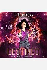 Destined: Desolation, Book 3 Audible Audiobook