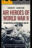 Air Heroes of World War II