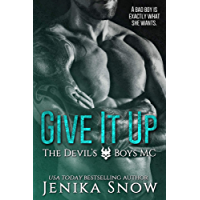 Give It Up (The Devil's Boys MC, 1) (English Edition)