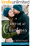 Keep Me At Christmas (Romano Family Book 4)