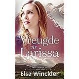 Vreugde vir Larissa (Afrikaans Edition)