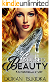 Cursed Beauty: A Cinderella Story (A Fairy Retelling Book 1)