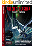 Angeli di plastica (Odissea Digital Fantascienza)