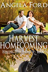 Harvest Homecoming (The Healing Hearts Ranch Book 2) Kindle Edition