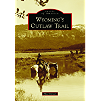 Wyoming's Outlaw Trail (Images of America) book cover