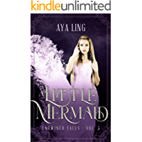 A Little Mermaid: A Retelling of The Little Mermaid (Entwined Tales Book 5) (English Edition)