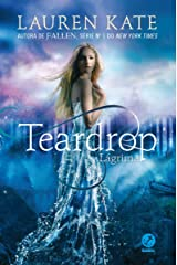 Lágrima - Teardrop - vol. 1 eBook Kindle