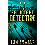The Reluctant Detective: A C.T. Ferguson Crime Novel (The C.T. Ferguson Mystery Novels Book 1)