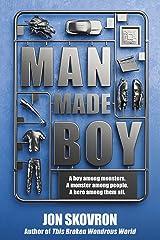 Man Made Boy Kindle Edition