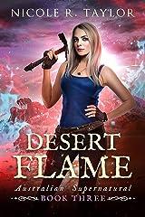 Desert Flame (Australian Supernatural Book 3) Kindle Edition