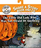 The Little Old Lady Who Was Not Afraid Of Anything Book And Cd