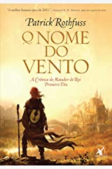 O nome do vento (A Crônica do Matador do Rei Livro 1) (Portuguese Edition) Kindle Edition