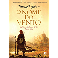 O nome do vento (A Crônica do Matador do Rei Livro 1) (Portuguese Edition) book cover