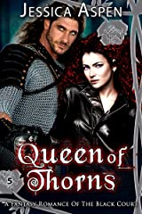 Queen of Thorns: A Fantasy Romance of the Black Court (Tales of the Black Court Book 5) Kindle Edition