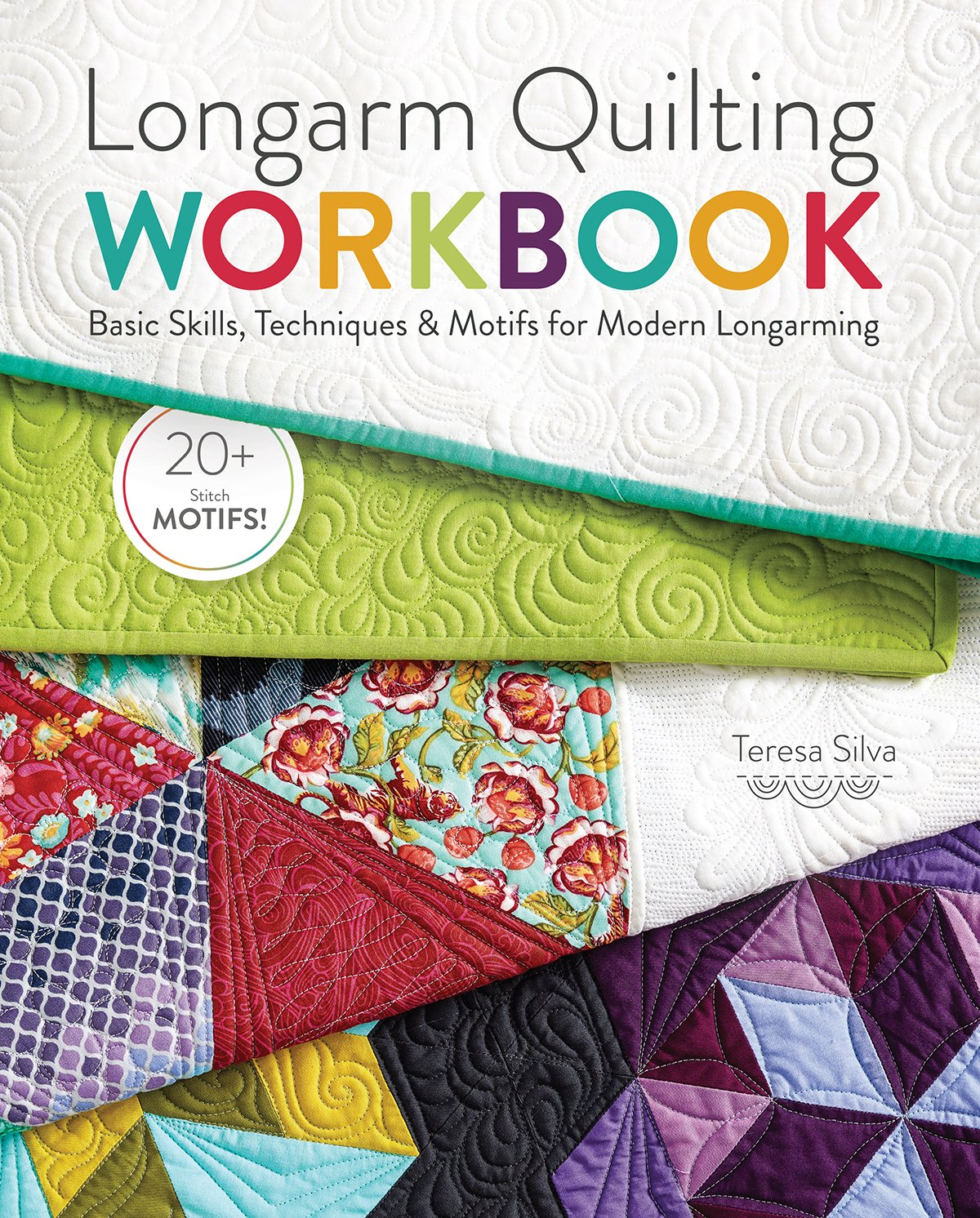 Download Longarm Quilting Workbook: Basic Skills, Techniques & Motifs for Modern Longarming ebook
