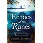 Echoes of the Runes: The classic sweeping, epic tale of forbidden love you HAVE to read!