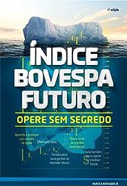 Índice Bovespa Futuro - Opere sem segredo