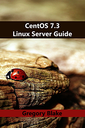 CentOS 7.3 Linux Server Guide