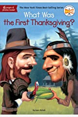 What Was the First Thanksgiving? (What Was?) Kindle Edition