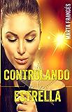 Controlando a la estrella (Love me, pop star nº 1) (Spanish Edition)