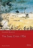 The Suez Crisis 1956 (Essential Histories)