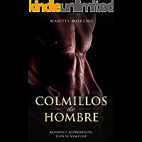 Colmillos de Hombre: Romance Homosexual con el Vampiro (Novela Romántica Gay) (Spanish Edition) book cover